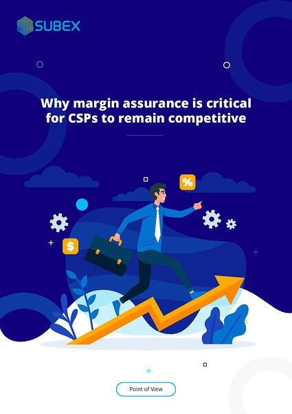 Why margin assurance is critical for CSPs to remain competitive